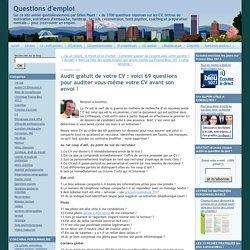 Audit gratuit de votre CV : voici 69 questions pour auditer vous-même votre CV avant son envoi