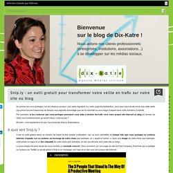 Snip.ly : un outil gratuit pour transformer votre veille en trafic sur votre site ou blog