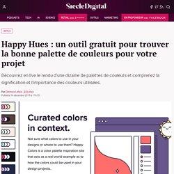 Happy Hues : un outil gratuit pour trouver la bonne palette de couleurs pour votre projet
