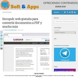 Docupub: web gratuita para convertir documentos a PDF y mucho más