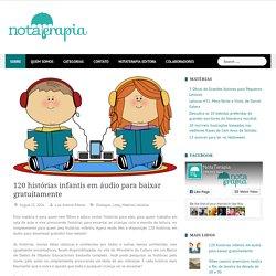 120 histórias infantis em áudio para baixar gratuitamente - NotaTerapia