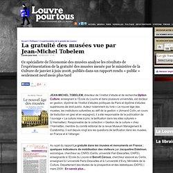 La gratuité des musées vue par Jean-Michel Tobelem