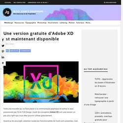 Une version gratuite d'Adobe XD est maintenant disponible