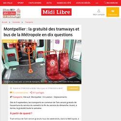 la gratuité des tramways et bus de la Métropole en dix questions