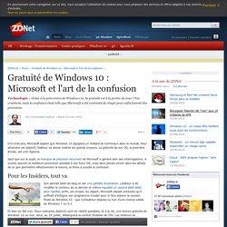Gratuité de Windows 10 : Microsoft et l'art de la confusion