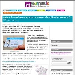 Gratuité des musées pour les profs : le nouveau «Pass éducation» arrive le 29 mars