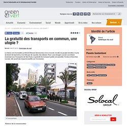 La gratuité des transports en commun, une utopie ?