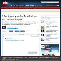 Mise à jour gratuite de Windows 10 : mode d'emploi - ZDNet