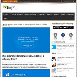 Mise à jour gratuite vers Windows 10, le compte à rebours est lancé
