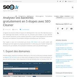 Comment analyser ses backlinks avec SEO Cleaner ?