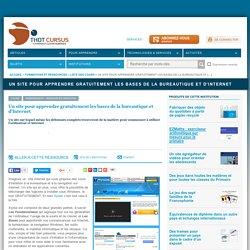 Un site pour apprendre gratuitement les bases de la bureautique et d'Internet