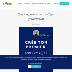 Crée ton premier cours en ligne gratuitement - Calliframe