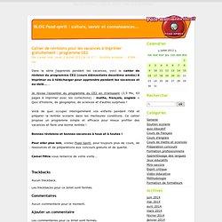 Cahier de révisions pour les vacances à imprimer gratuitement : programme CE2 - BLOG Foad-spirit : culture, savoir et connaissances...