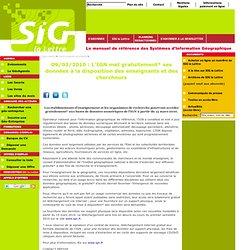 09/03/2010: L'IGN met gratuitement* ses données à la dispositio