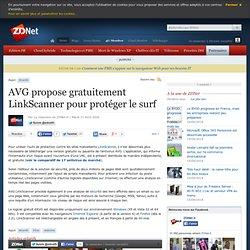 AVG propose gratuitement LinkScanner pour prot