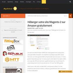 Héberger votre site Magento 2 sur Amazon gratuitement - Optimisation Magento