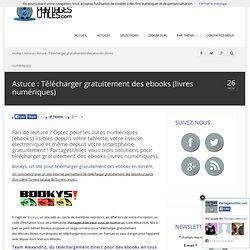 Astuce : Télécharger gratuitement des ebooks (livres numériques) - PartagesUtiles.com