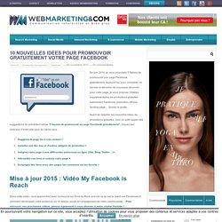 10 nouvelles idées pour promouvoir gratuitement votre page Facebook