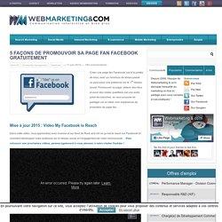 5 façons de promouvoir sa page fan Facebook gratuitement