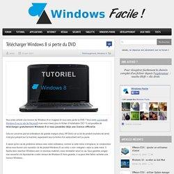 Télécharger Windows 8 gratuitement .. chez Microsoft !