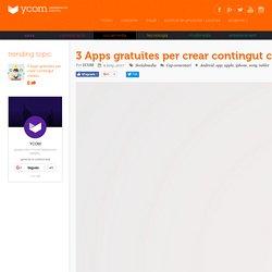 3 Apps gratuïtes per crear contingut creatiu - YCOM
