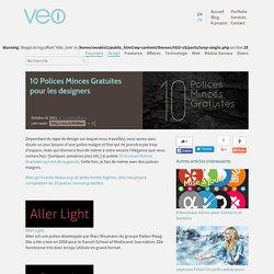 10 Polices Minces Gratuites pour les designers » Veodesign
