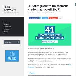 41 fonts gratuites fraîchement créées [mars-avril 2017]