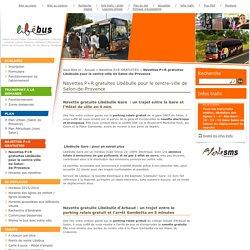 Navettes P+R gratuites Libébulle pour le centre-ville de Salon-de-Provence / Navettes P+R GRATUITES / Accueil - Libébus.com – Site officiel du Réseau de Transports en Commun d'Agglopole Provence