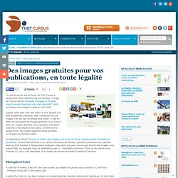 Des images gratuites pour vos publications, en toute légalité
