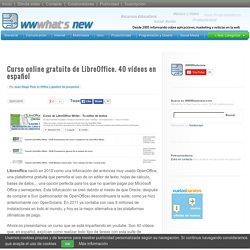 Curso online gratuito de LibreOffice. 40 vídeos en español