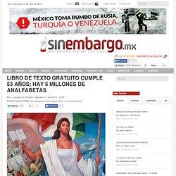 LIBRO DE TEXTO GRATUITO CUMPLE 53 AÑOS; HAY 6 MILLONES DE ANALFABETAS