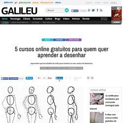 5 cursos online gratuitos para quem quer aprender a desenhar - Galileu