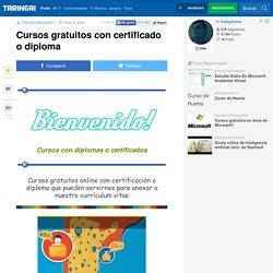 Cursos gratuitos con certificado o diploma