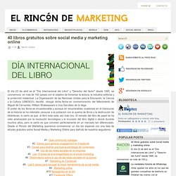 El rincón de Marketing: 40 libros gratuitos sobre social media y marketing online