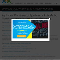 99 ebooks gratuitos sobre Social Media y Márketing - Cursos de Community Manager Gratis