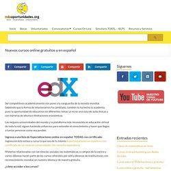 Nuevos cursos online gratuitos y en español - Más Oportunidades
