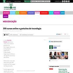 100 cursos online e gratuitos de tecnologia