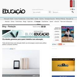 10 e-books gratuitos para quem trabalha com educação