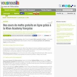 Des cours de maths gratuits en ligne grâce à la Khan Academy française