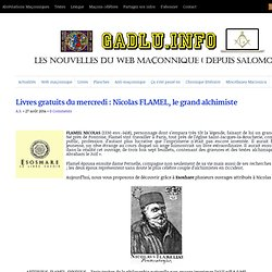 Livres gratuits du mercredi : Nicolas FLAMEL, le grand alchimiste