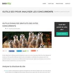 Les outils SEO gratuits pour analyser les sites concurrents