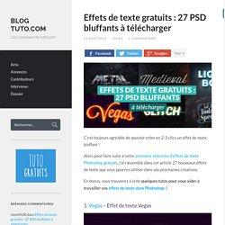 Effets de texte gratuits : 27 PSD bluffants à télécharger