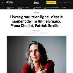 Livres gratuits en ligne : c'est le moment de lire Annie Ernaux, Mona Chollet, Patrick Deville… - Livres