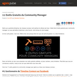 11 Outils Gratuits du Community Manager