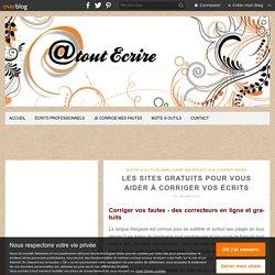 Les sites gratuits pour vous aider à corriger vos écrits - Atoutecrire