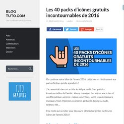 Les 40 packs d'icônes gratuits incontournables de 2016 - Blog Tuto.com