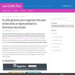 6 outils gratuits pour organiser des quiz et des tests en ligne pendant la fermeture des écoles