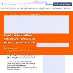 Job Board ▷ Liste de sites gratuits et payants pour recruteurs et logiciels