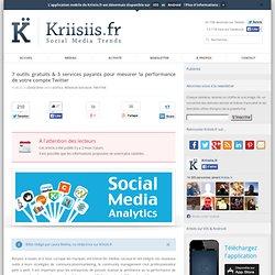 7 outils gratuits & 3 services payants pour mesurer la performance de votre compte Twitter