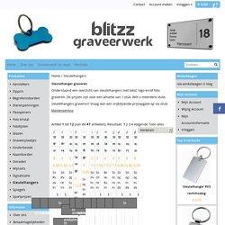 BlitZz graveerwerk - Sleutelhangers